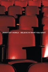 Jimmy Eat World - Believe In What You Want Trailer