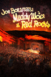 Joe Bonamassa : Muddy Wolf at Red Rocks Trailer