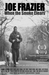 Joe Frazier: When the Smoke Clears Trailer