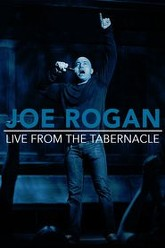 Joe Rogan: Live from the Tabernacle Trailer