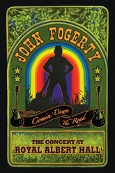 John Fogerty: Comin Down the Road - The Concert at Royal Albert Hall Trailer