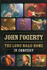 John Fogerty: The Long Road Home in Concert Trailer