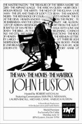 John Huston: The Man, the Movies, the Maverick Trailer