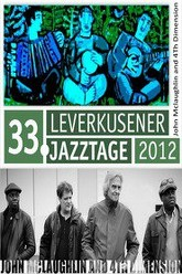 John McLaughlin & The 4th Dimension - Live at 33 Leverkusener Jazztage Trailer