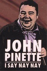 John Pinette: I Say Nay Nay Trailer