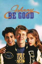 Johnny Be Good Trailer