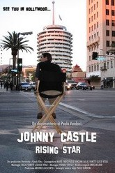 Johnny Castle Rising Star Trailer