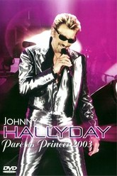 Johnny Hallyday Parc des Princes 2003 Trailer
