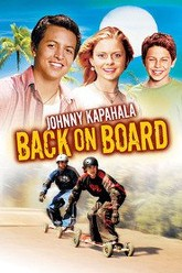Johnny Kapahala - Back on Board Trailer