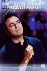 Johnny Mathis: Live By Request Trailer