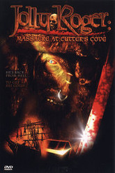 Jolly Roger: Massacre at Cutter's Cove Trailer