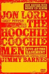 Jon Lord with The Hoochie Coochie Men: Live at the Basement Trailer