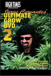 Jorge Cervantes Ultimate Grow 2 Trailer