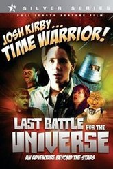 Josh Kirby... Time Warrior: Last Battle for the Universe Trailer