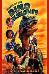 Josh Kirby... Time Warrior: Planet of the Dino-Knights Trailer