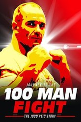 Journey to the 100 Man Fight: The Judd Reid Story Trailer