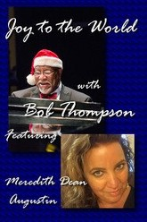 Joy to the World with Bob Thompson Trailer