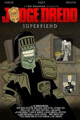 Judge Dredd: Superfiend Trailer