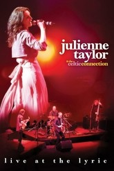 Julienne Taylor & the Celtic Connection: Live at the Lyric Trailer