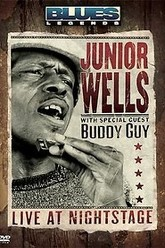 Junior Wells & Buddy Guy Live at Nightstage Trailer