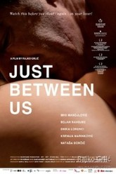 Just Between Us Trailer
