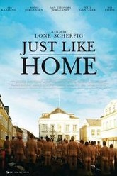 Just Like Home Trailer