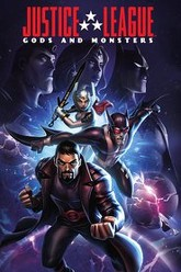 Justice League: Gods and Monsters Trailer