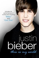 Justin Bieber - This Is My World Trailer