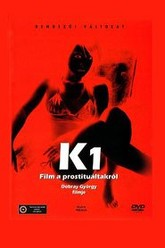 K - A Film About Prostitution Trailer