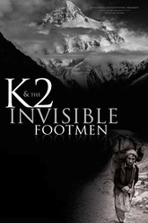 K2 and the Invisible Footmen Trailer
