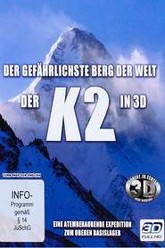 K2 - The Most Dangerous Mountain  in the World Trailer
