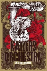 Kaizers Orchestra - Live from the Norwegian Opera House Trailer