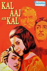 Aaj Aur Kal Full Movie