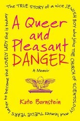 Kate Bornstein is a Queer & Pleasant Danger Trailer