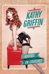 Kathy Griffin: Whores on Crutches Trailer