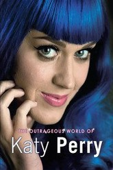 Katy Perry: The Outrageous World of Katy Perry Trailer
