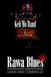 Keb Mo Band - 2013 - Rawa Blues Festival Trailer