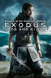 Keepers of the Covenant: Making Exodus: Gods and Kings Trailer
