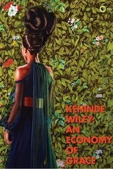 Kehinde Wiley: An Economy of Grace Trailer