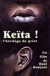 Keita! The Voice of the Griot Trailer