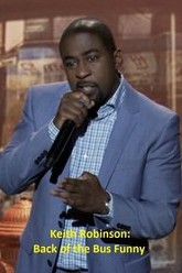 Keith Robinson: Back of the Bus Funny Trailer
