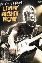 Keith Urban: Livin' Right Now Trailer