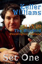 Keller Williams: The Bluebird - Set One Trailer