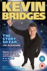 Kevin Bridges: The Story So Far... Live in Glasgow Trailer