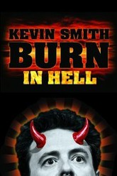 Kevin Smith: Burn in Hell Trailer