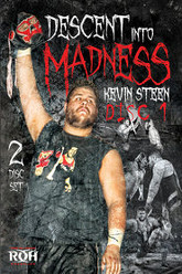 Kevin Steen: Descent into Madness Trailer