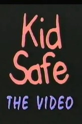 Kid Safe: The Video Trailer