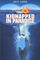 Kidnapped in Paradise Trailer