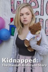 Kidnapped: The Hannah Anderson Story Trailer