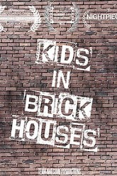 Kids in Brick Houses Trailer
